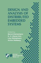 Design and Analysis of Distributed Embedded Systems: IFIP 17th World Computer Congress - TC10 Stream on Distributed and Parallel Embedded Systems (DIPES 2002) August 25–29, 2002, Montréal, Québec, Canada