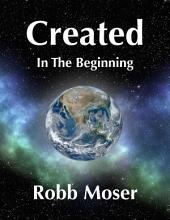 Created: In The Beginning