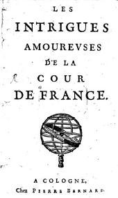 Les intrigues amoureuses de la cour de France