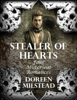Stealer of Hearts  Four Historical Romances