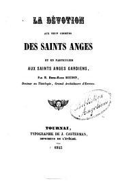 La Devotion aux Neuf Choeurs des Saints Anges et en Particulier aux Saints Anges Gardiens
