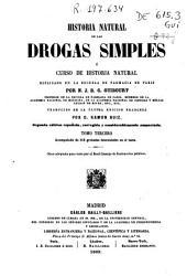 Historia natural de las drogas simples ó curso de historia natural: Volumen 3