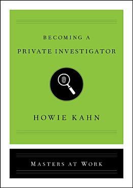 Becoming a Private Investigator PDF