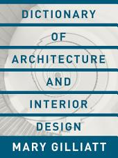 Dictionary of Architecture and Interior Design