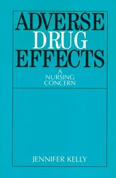 Adverse Drug Effects: A Nursing Concern