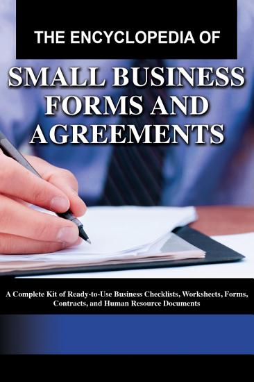 The Encyclopedia of Small Business Forms and Agreements PDF
