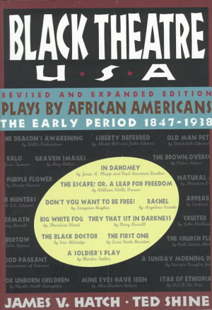 Black Theatre USA Revised and Expanded Edition  Vol  1