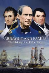 Farragut and Family: The Making of an Elder Hero