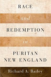 Race and Redemption in Puritan New England Book
