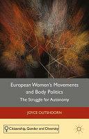 European Women's Movements and Body Politics
