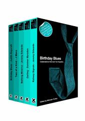 Birthday Blues: A collection of five erotic stories