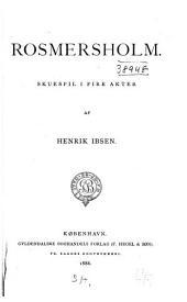 Rosmersholm: skuespil i fire akter