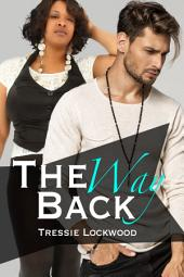 The Way Back: Interracial Romance