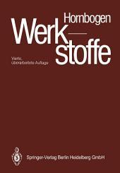 Werkstoffe: Aufbau und Eigenschaften von Keramik, Metallen, Polymer- und Verbundwerkstoffen, Ausgabe 4