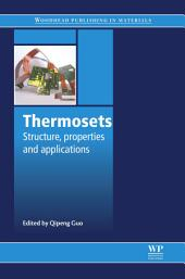 Thermosets: Structure, Properties and Applications