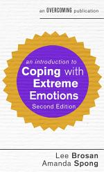 An Introduction to Coping with Extreme Emotions