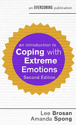An Introduction to Coping with Extreme Emotions PDF