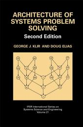 Architecture of Systems Problem Solving: Edition 2