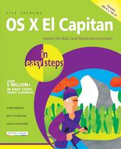 OS X El Capitan in easy steps: Covers OS X v 10.11