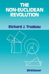 The Non-Euclidean Revolution: With an Introduction by H.S.M Coxeter