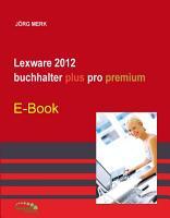 Lexware 2012 buchhalter plus pro premium PDF