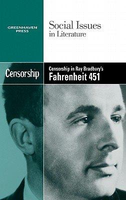 Download Censorship in Ray Bradbury s Fahrenheit 451 Book
