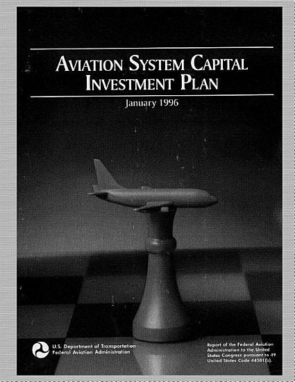 Aviation System Capital Investment Plan 1996 PDF