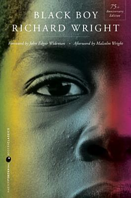 Black Boy  Seventy fifth Anniversary Edition