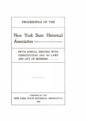 Proceedings of the New York State Historical Association with the Quarterly Journal: 2nd-21st Annual Meeting with a List of New Members, Volume 4