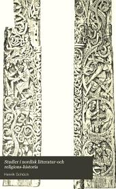 Studier i nordisk litteratur-och religions-historia: Volym 1–2