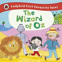 The Wizard of Oz  Ladybird First Favourite Tales PDF