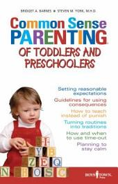 Common Sense Parenting of Toddler and Preschoolers