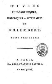 Oeuvres philosophiques, historiques et littéraires: Volume13