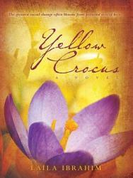 Yellow Crocus A Novel PDF