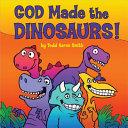 God Made the Dinosaurs  PDF