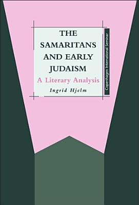 The Samaritans and Early Judaism