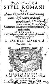 Quae Artem et praesidia Latinè ornateq ... Cum ...