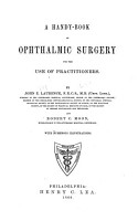 A Handy book of Ophthalmic Surgery for the Use of Practitioners PDF