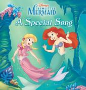 The Little Mermaid: A Special Song