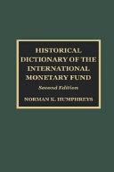 Historical Dictionary of the International Monetary Fund PDF