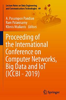 Proceeding of the International Conference on Computer Networks  Big Data and IoT  ICCBI   2019  PDF