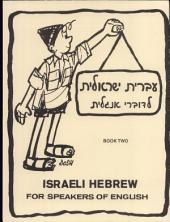 Israeli Hebrew for Speakers of English: Volume 2