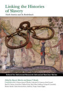 Linking the Histories of Slavery