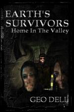 Earth s Survivors  Home in the Valley PDF