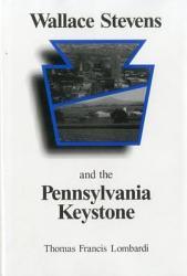 Wallace Stevens And The Pennsylvania Keystone Book PDF