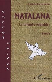 Matalana: La colombe endiablée
