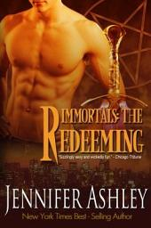 The Redeeming: Immortals, Book 5