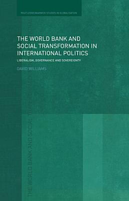 The World Bank and Social Transformation in International Politics PDF