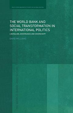 The World Bank and Social Transformation in International Politics PDF