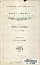 Health insurance: report of Standing Committee adopted by the Conference of State and Territorial Health Authorities with the United States Public Health Service, Washington, D.C., May 13, 1916